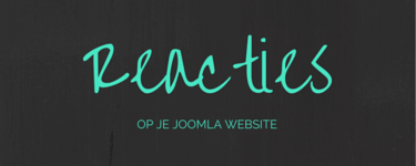 Reacties op je Joomla website