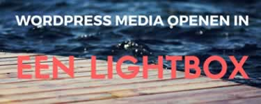 Wordpress media openen in een lightbox