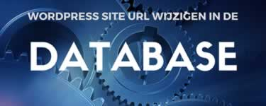 Wordpress Site URL Wijzigen Via De Database